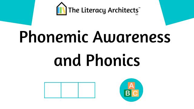 Phonemic awareness and phonics instruction