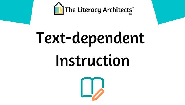 Text-dependent Instruction