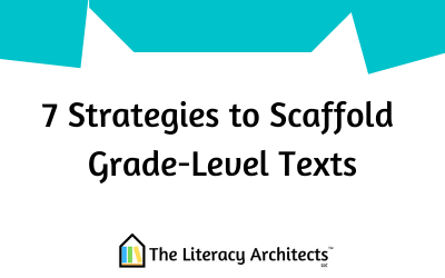 Seven Strategies to Scaffold Grade-Level Texts