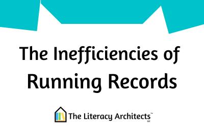 The Inefficiencies of Running Records